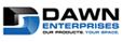 Dawn Enterprises